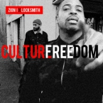 Zion I - Culture Freedom ft. Locksmith Artwork