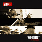 Zion I ft. The Grouch &amp; Eligh - We Don&#8217;t Artwork