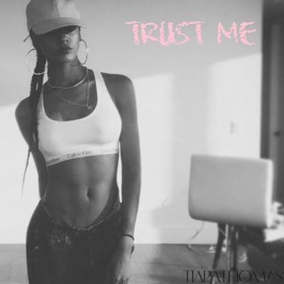 10095-tiara-thomas-trust-me