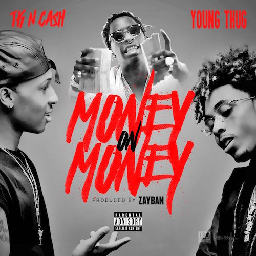 01266-tk-n-cash-money-on-money-young-thug