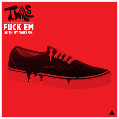F*ck Em (With My Vans On) Cover