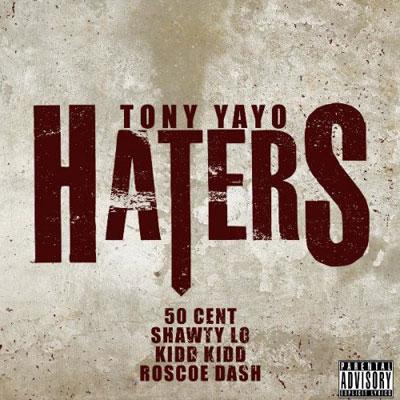 tony-yayo-haters