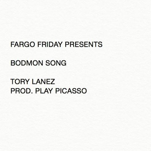09306-tory-lanez-bodmon-song