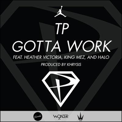 tp-gotta-work