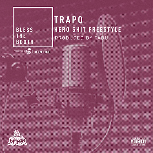 10106-trapo-hero-shit-bless-the-booth-freestyle