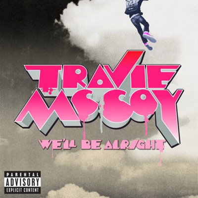 travie-mccoy-well-be-alright