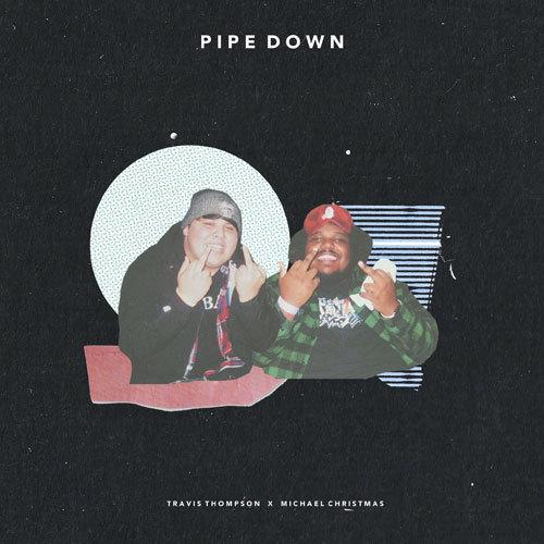 01087-travis-thompson-pipe-down-michael-christmas