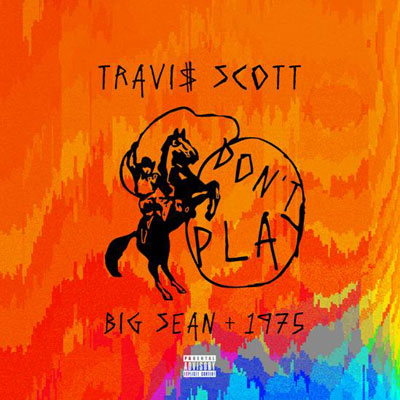 travis-scott-dont-play