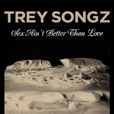 trey-songz-sex-aint-better-than-love