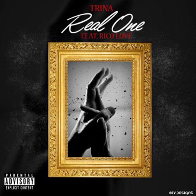 Trina - Real One ft. Rico Love Artwork