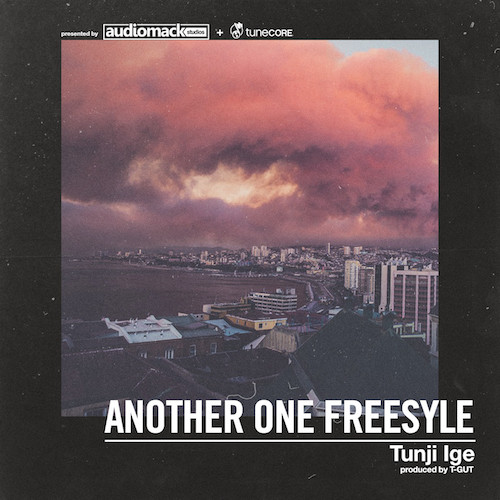 04056-tunji-ige-another-one-freestyle