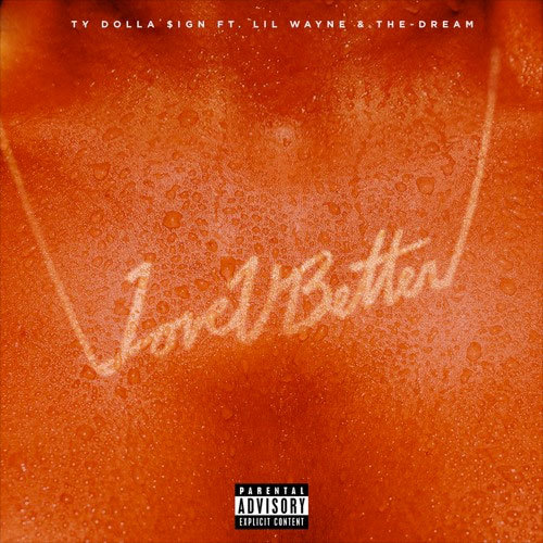 07117-ty-dolla-sign-love-u-better-lil-wayne-the-dream
