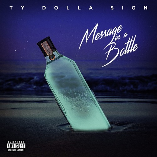 09207-ty-dolla-sign-message-in-a-bottle