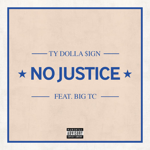 07216-ty-dolla-sign-no-justice-big-tc