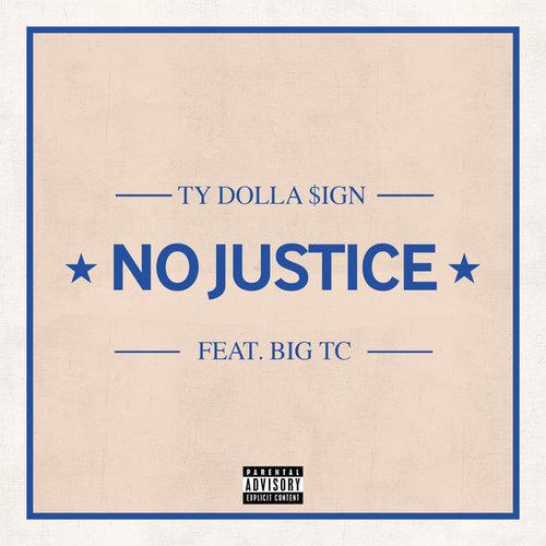 07216-ty-dolla-sign-no-justice-big-tc