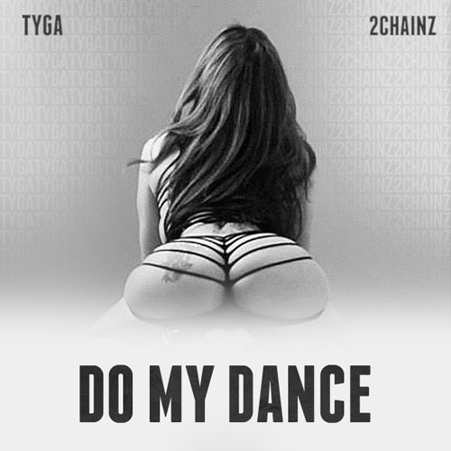 tyga-do-my-dance