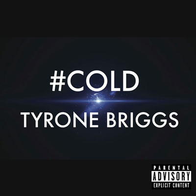 tyrone-briggs-cold