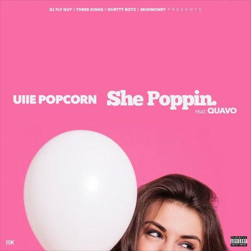 11156-uiie-popcorn-she-poppin-quavo