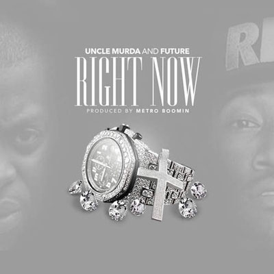 08275-uncle-murda-right-now-future