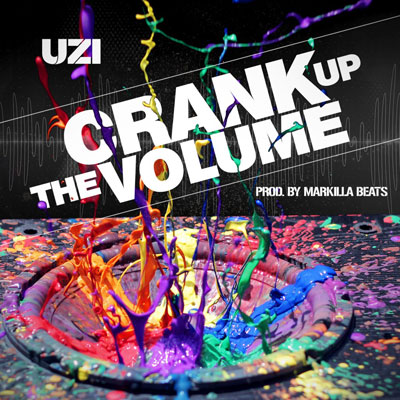 Uzi - Crank Up The Volume Artwork