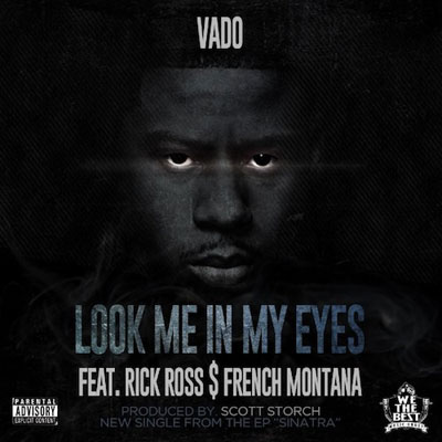 vado-look-me-in-my-eyes