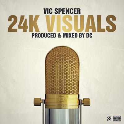 vic-spencer-24k-visuals