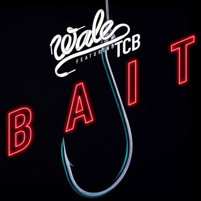 Wale - Bait Artwork