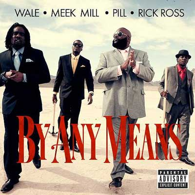 wale-by-any-means