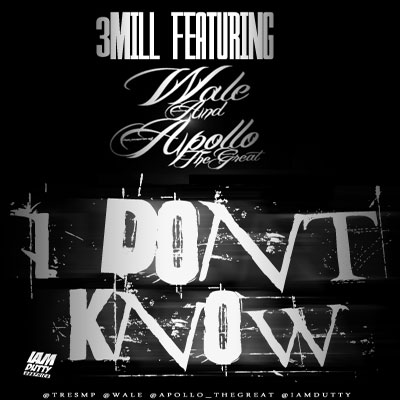 wale-dont-know