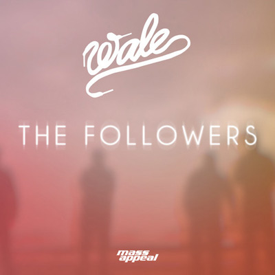 wale-the-followers
