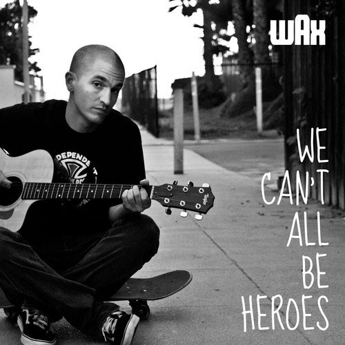 We Can't All Be Heroes Cover