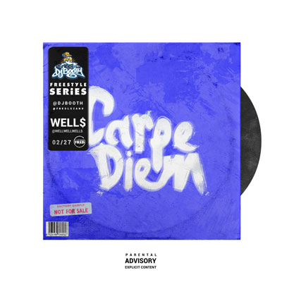 WELL$ - Carpe Diem Artwork