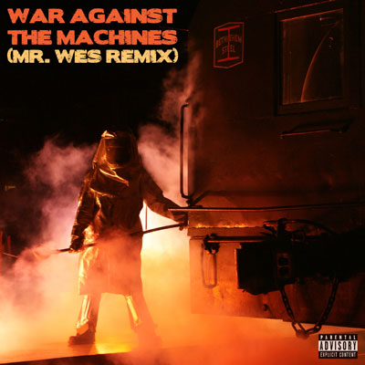 War Against The Machines (Remix) Cover