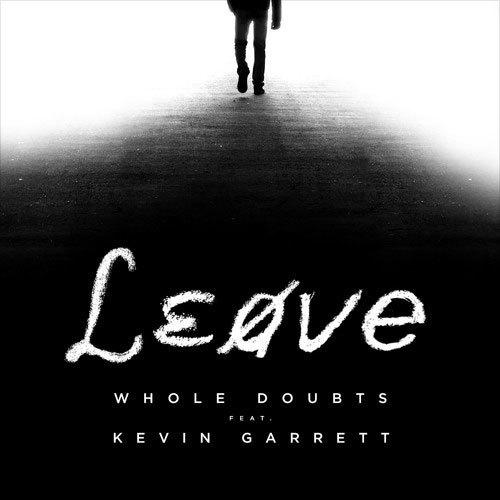 11077-whole-doubts-leave-kevin-garrett
