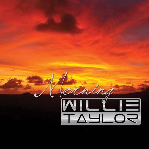 willie-taylor-morning