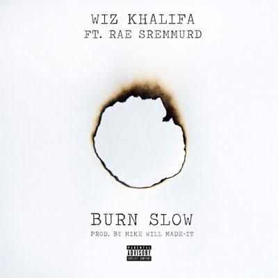 09045-wiz-khalifa-burn-slow-rae-sremmurd