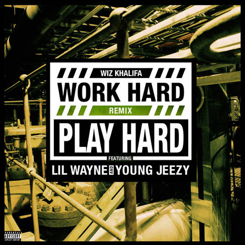 Work Hard Play Hard (Remix) Cover