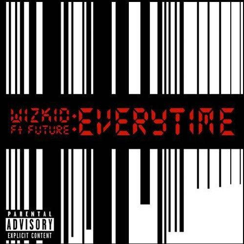 09207-wizkid-everytime-future