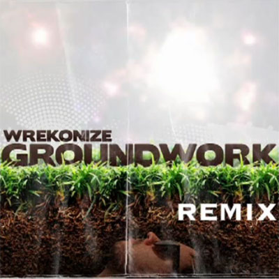 Groundwork (Remix) Cover