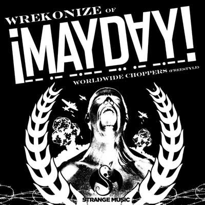wrekonize-of-mayday-worldwide-choppers-freestyle