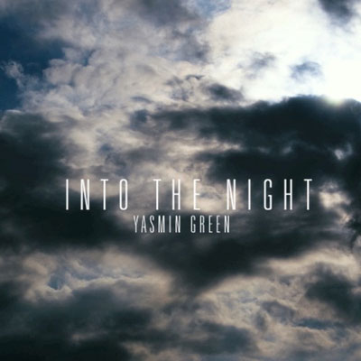 yasmin-green-into-the-night