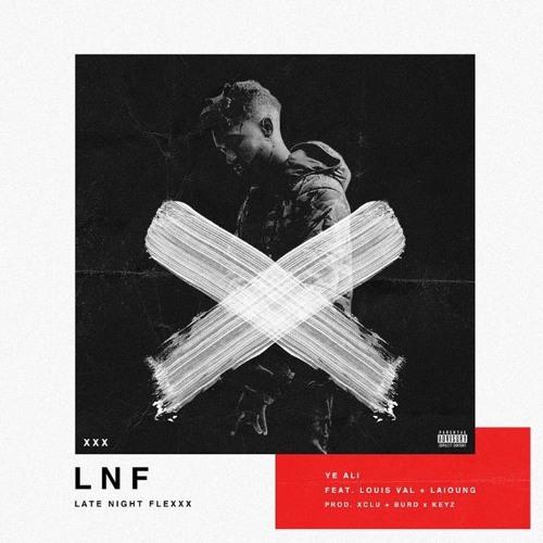 12215-ye-ali-lnf-late-night-flexxx-louis-val