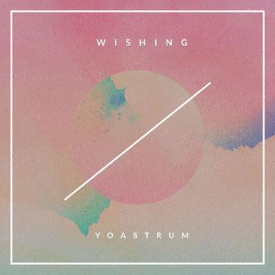 YoAstrum - Wishin Artwork