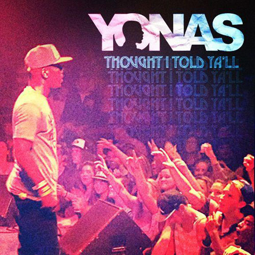 yonas-thought-i-told-yall