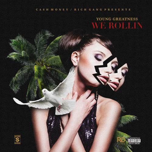 07317-young-greatness-we-rollin