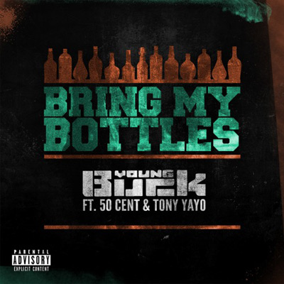 young-buck-bring-my-bottles