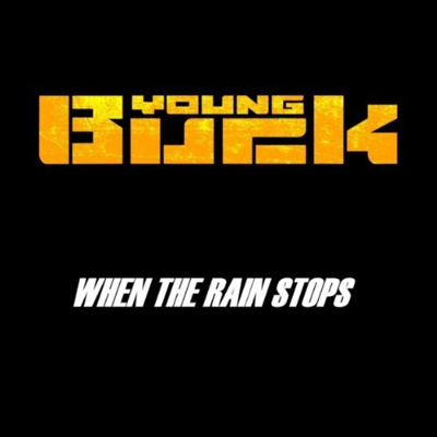 young-buck-when-rain-stops