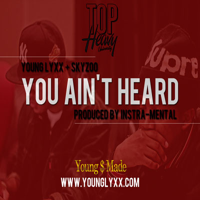 young-lyxx-you-aint-heard