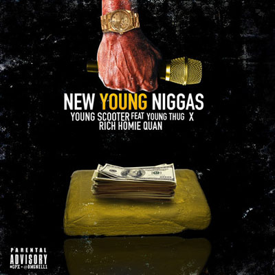 New Young N*ggas Cover