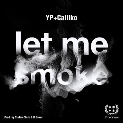 Let Me Smoke Promo Photo